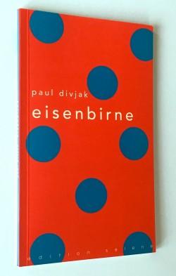 Eisenbirne - Paul Divjak