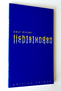 Lichtstunden - Paul Divjak