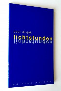 Lichtstunden - Paul Divjak