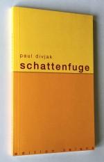 Schattenfuge - Paul Divjak
