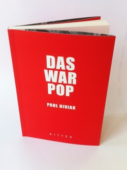 Das war Pop, Paul Divjak - Foto: Mark Duran